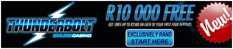 Thunderbolt Online Casino - R10000 Welcome Bonus
